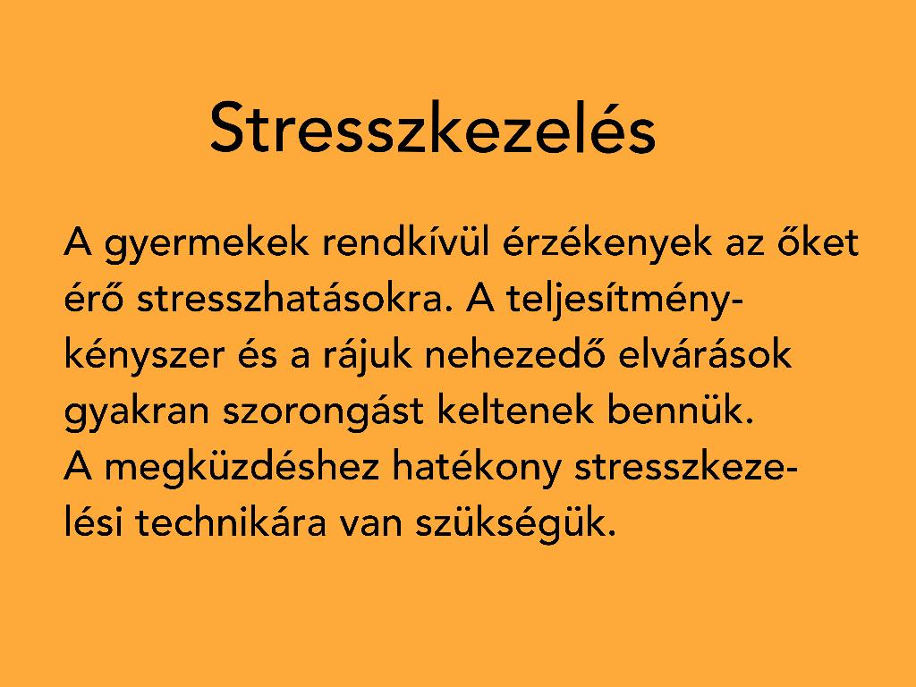 Gyermekpszichológiai tanácsadás: Stresszkezelés